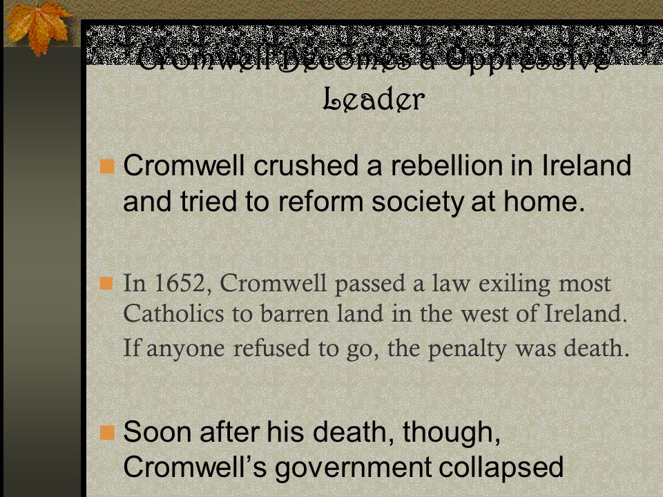 Cromwell Becomes a Oppressive Leader