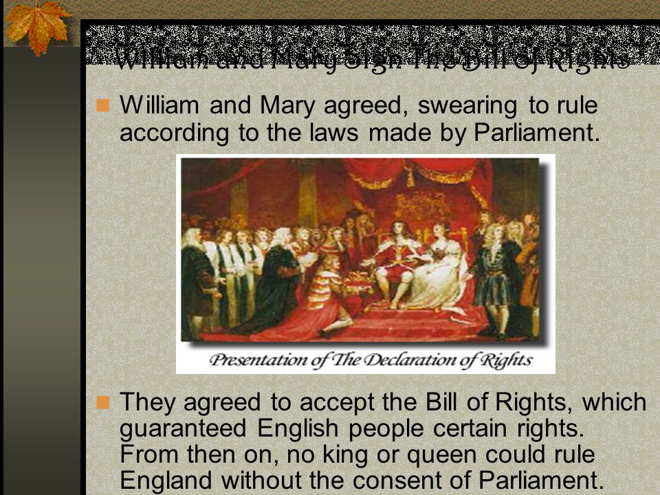 William and Mary Sign The Bill of Rights