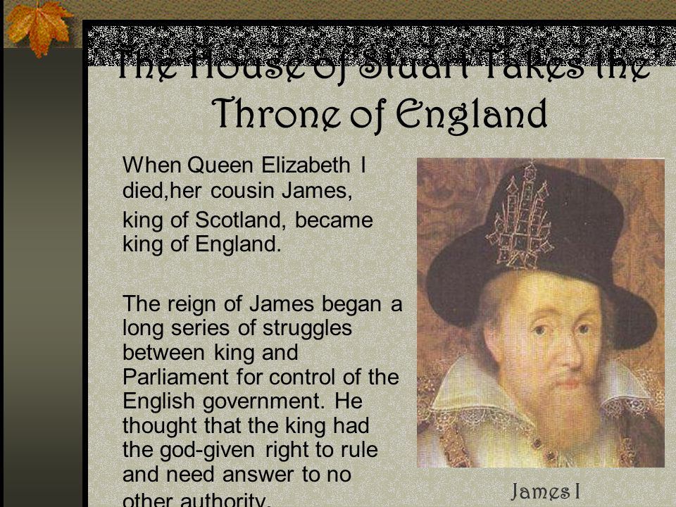 The House of Stuart Takes the Throne of England