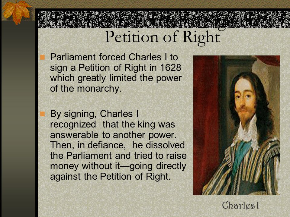 Charles is Forced to Sign the Petition of Right