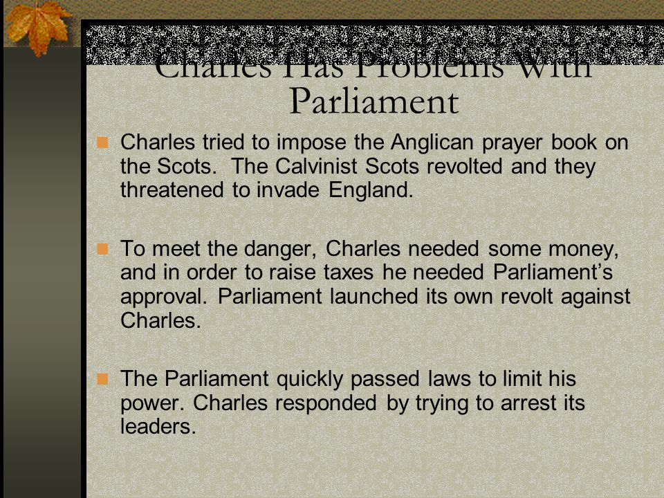 Charles Has Problems With Parliament