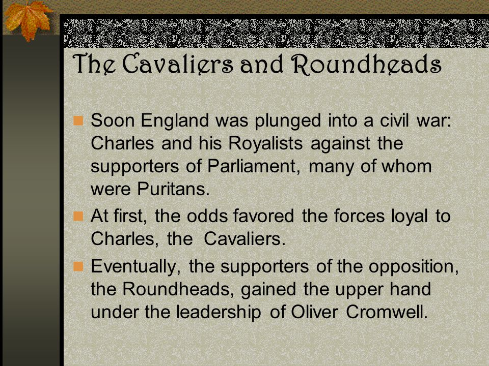The Cavaliers and Roundheads