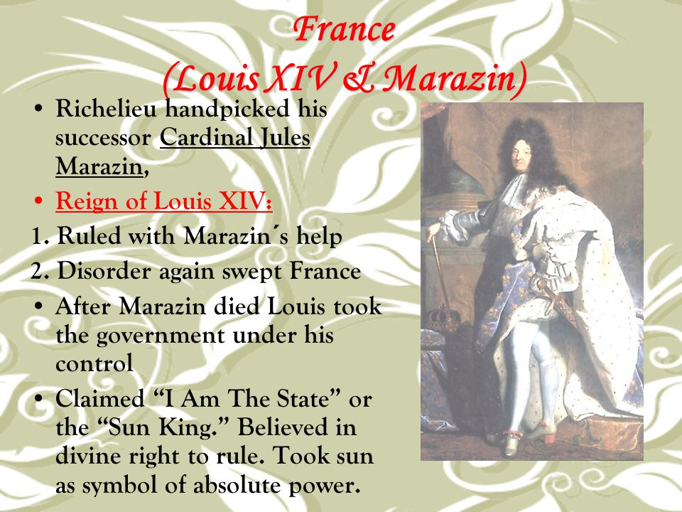 France (Louis XIV & Marazin)