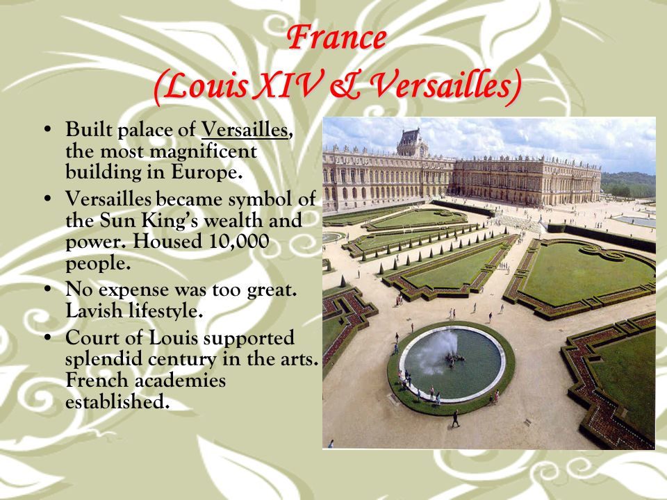 France (Louis XIV & Versailles)