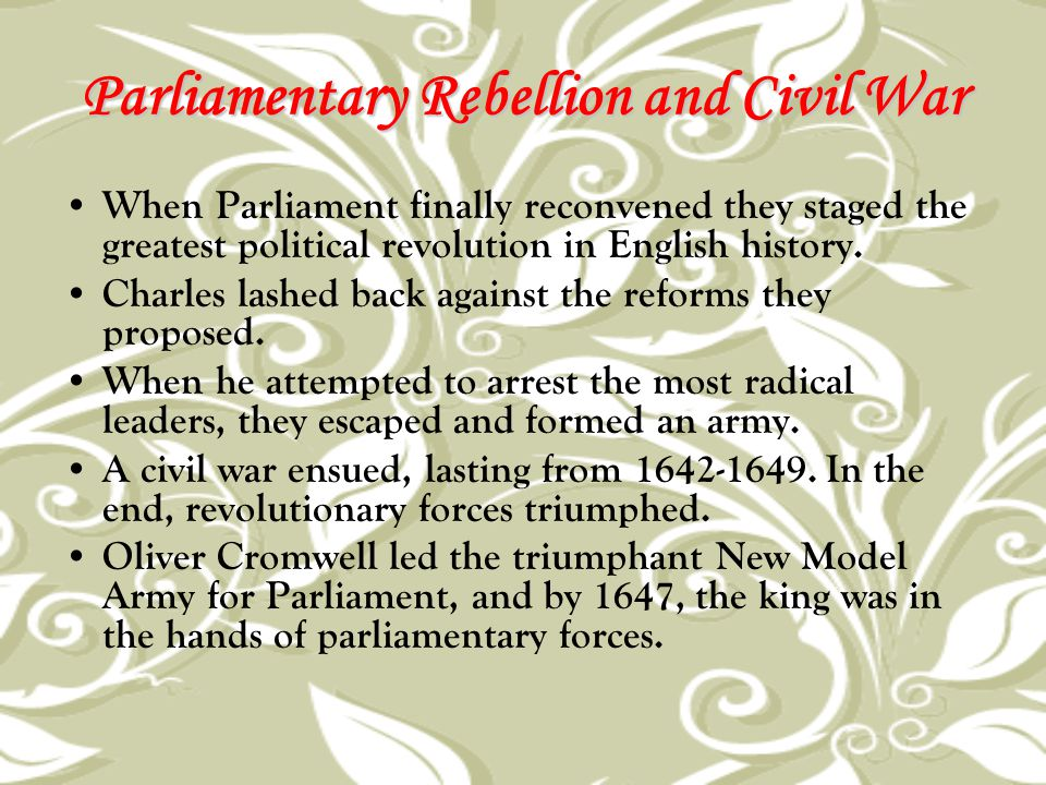 Parliamentary Rebellion and Civil War