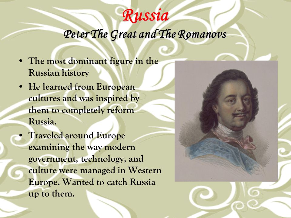 Russia Peter The Great and The Romanovs