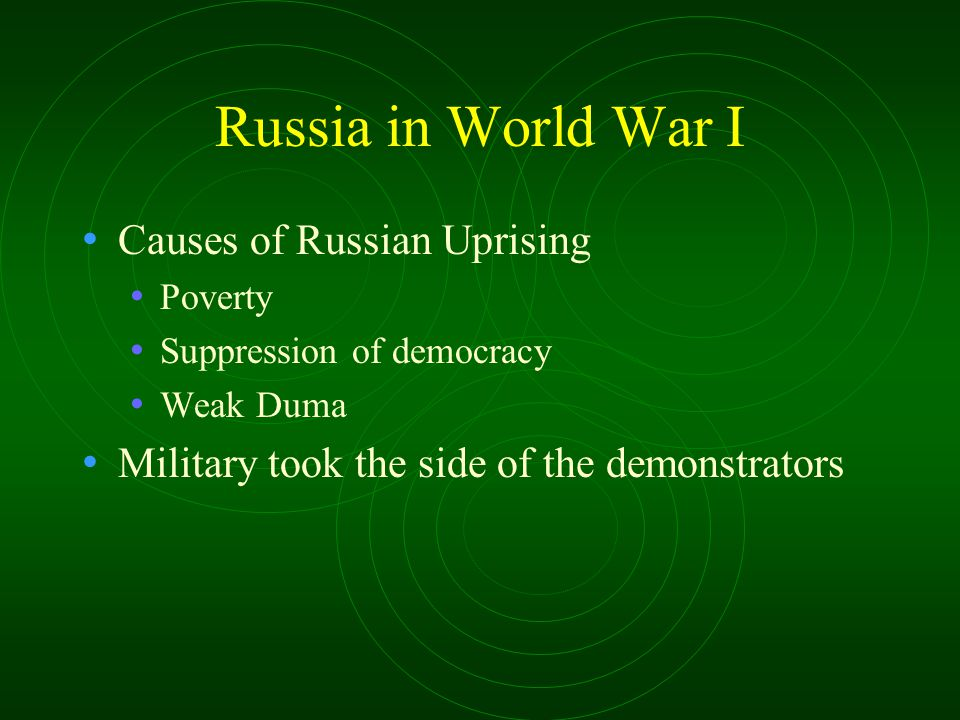 Russia in World War I Causes of Russian Uprising
