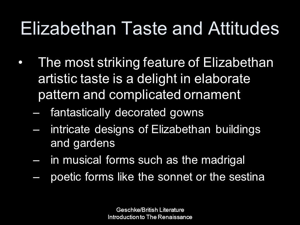 Elizabethan Taste and Attitudes