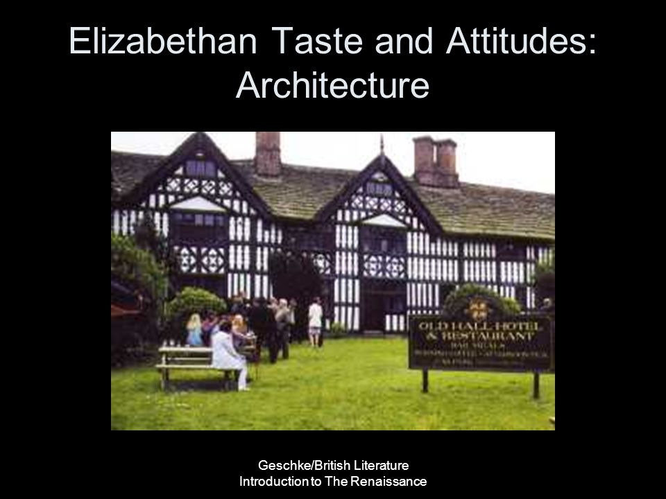 Elizabethan Taste and Attitudes: Architecture