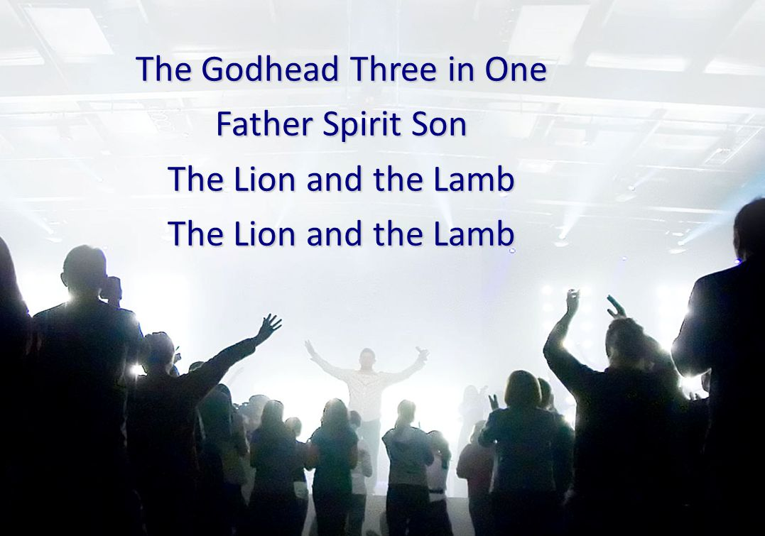 The Godhead Three in One