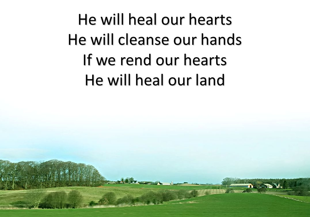 He will cleanse our hands