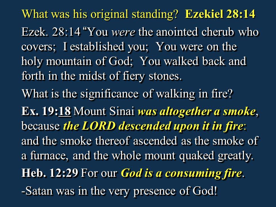 What was his original standing Ezekiel 28:14