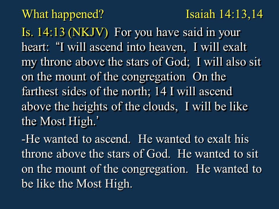 What happened Isaiah 14:13,14