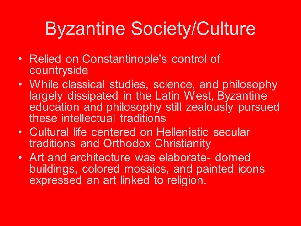 Byzantine Society/Culture