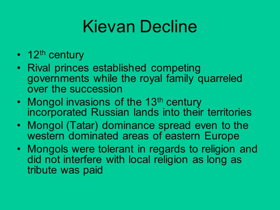 Kievan Decline 12th century