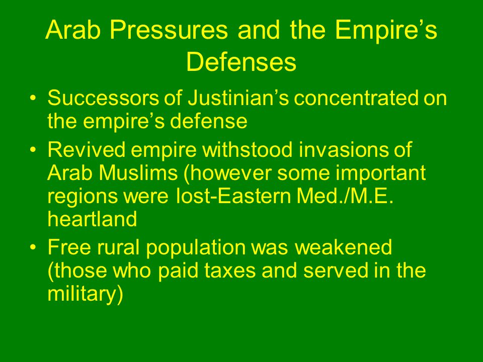 Arab Pressures and the Empire's Defenses