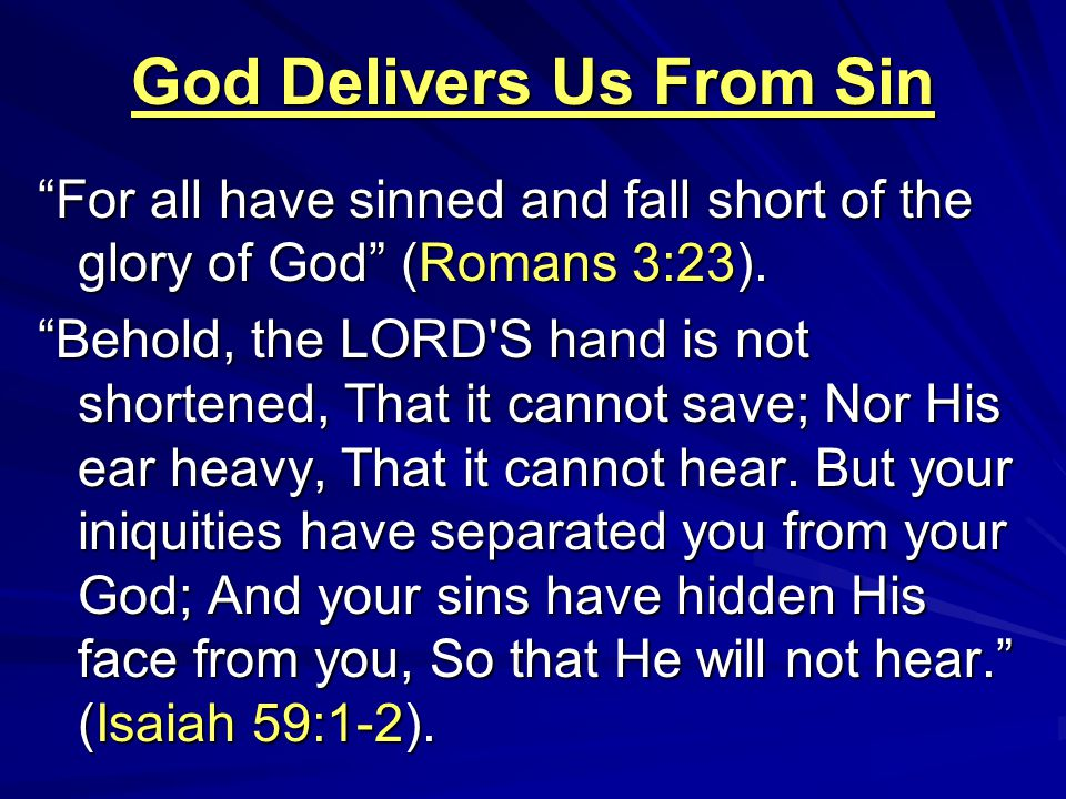 God Delivers Us From Sin