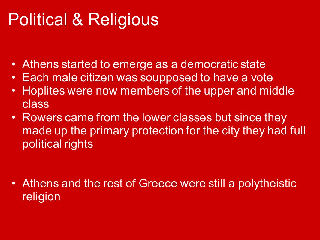 Political & Religious Athens started to emerge as a democratic state