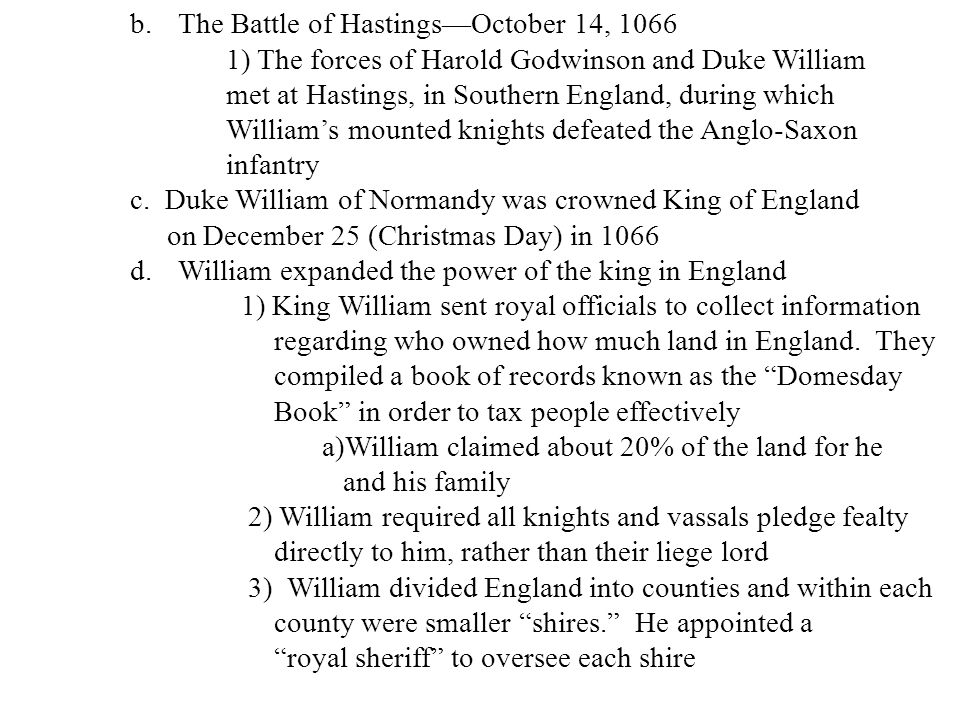 The Battle of Hastings—October 14, 1066