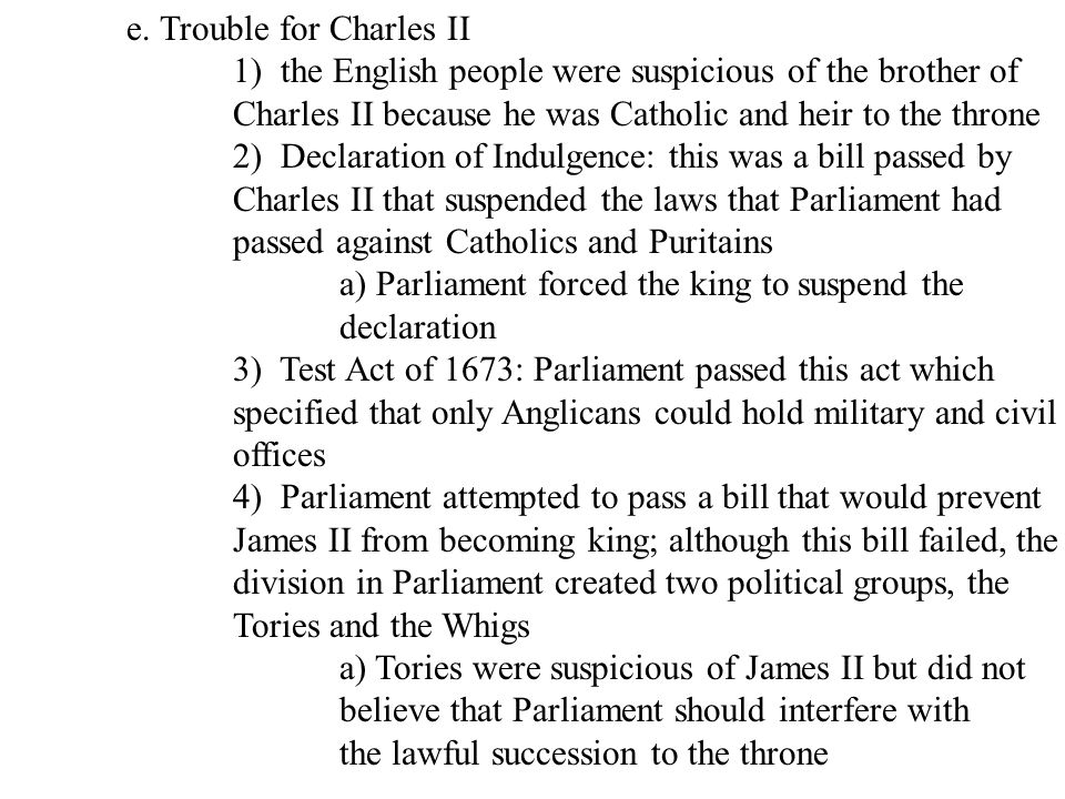 e. Trouble for Charles II