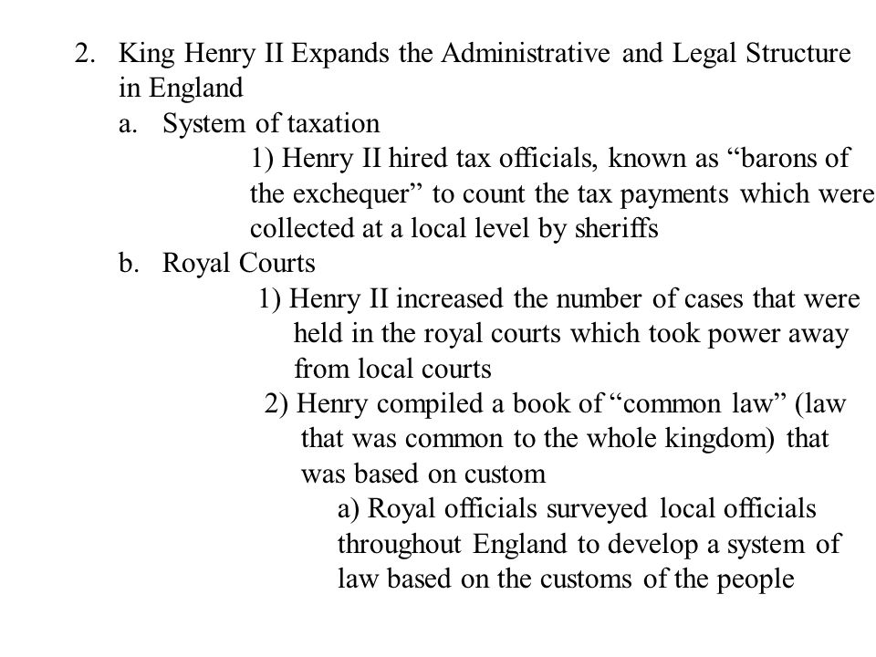 King Henry II Expands the Administrative and Legal Structure