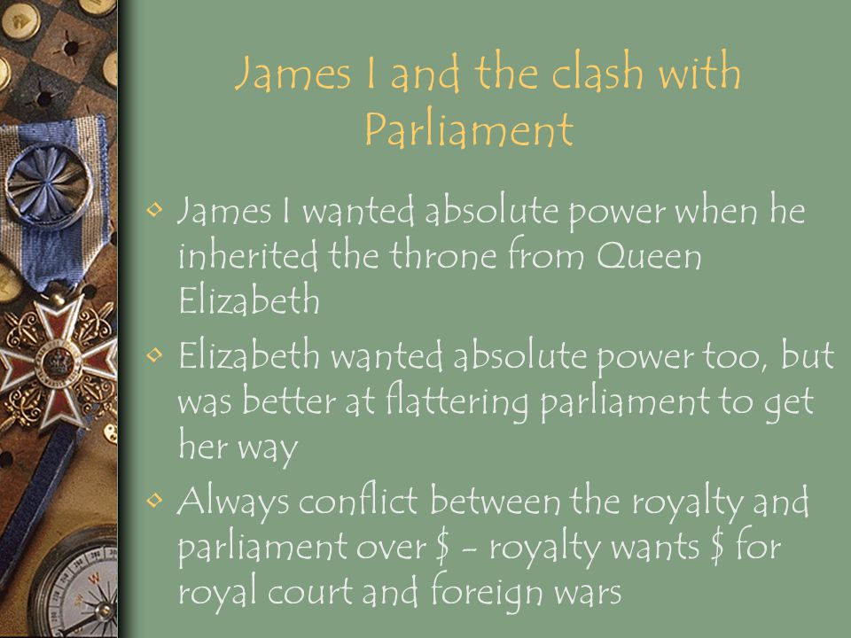 James I and the clash with Parliament