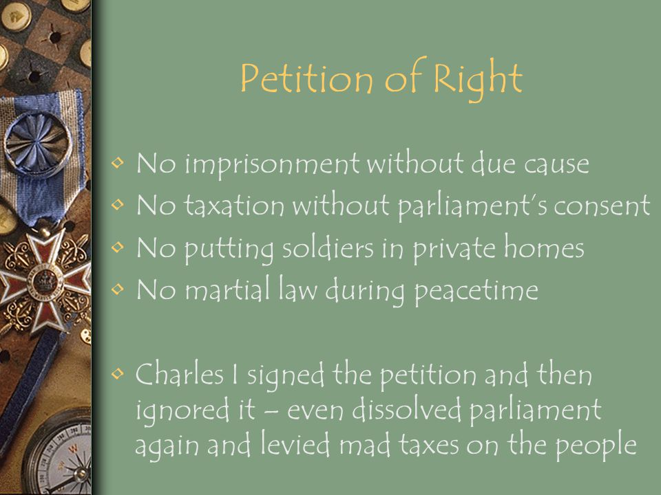 Petition of Right No imprisonment without due cause