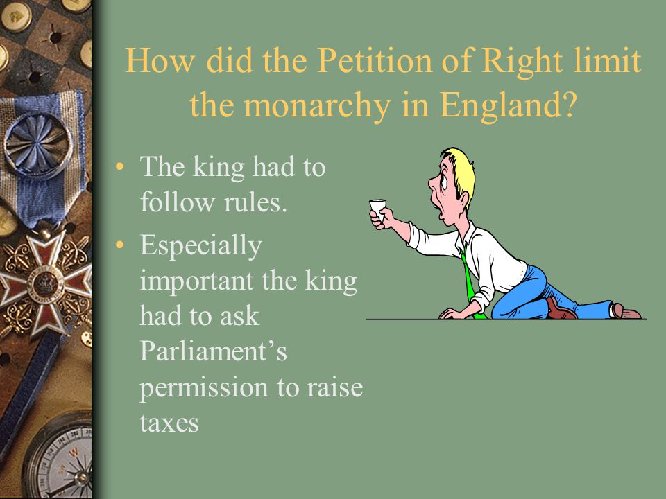 How did the Petition of Right limit the monarchy in England