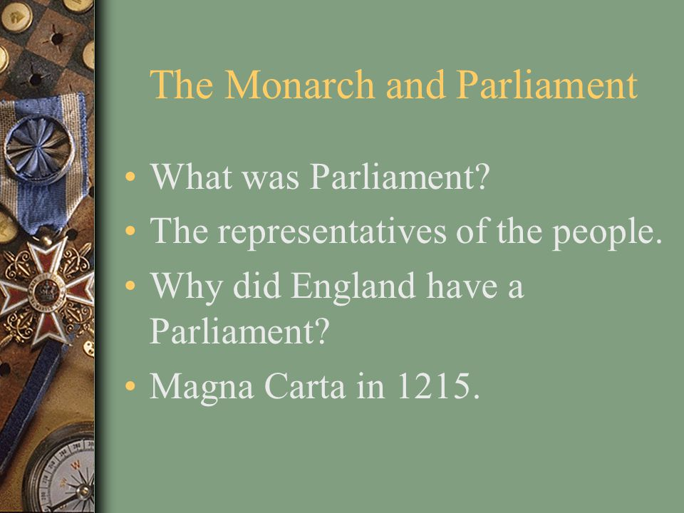 The Monarch and Parliament