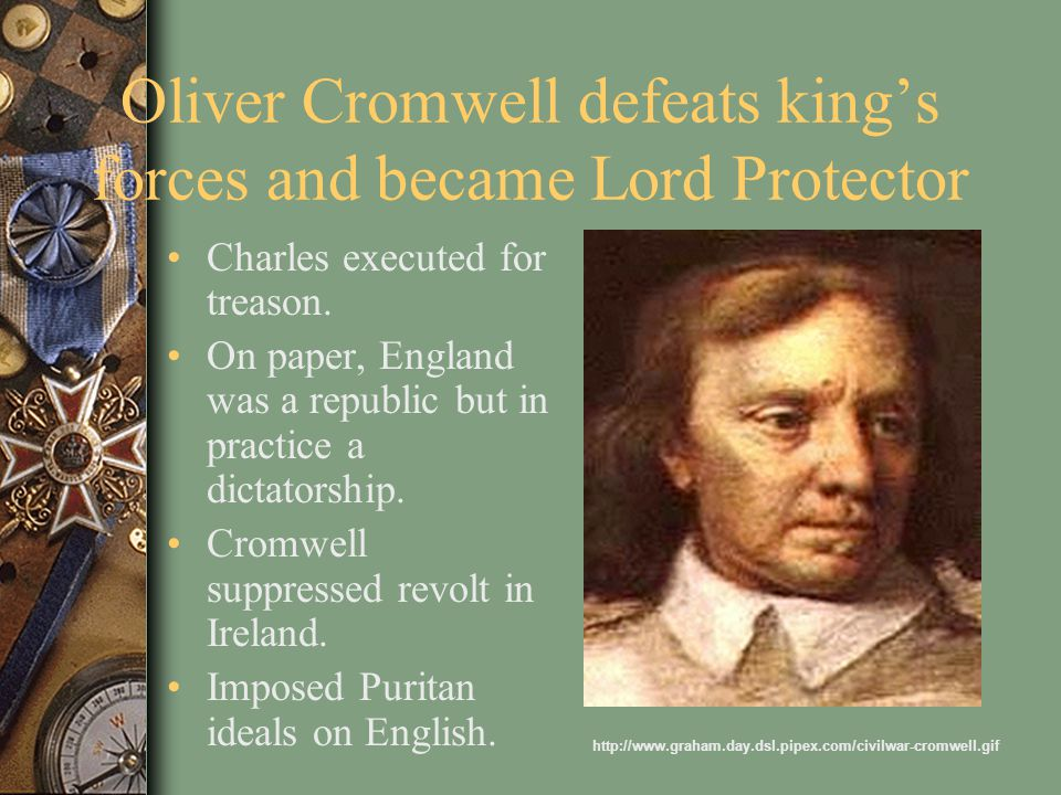 Oliver Cromwell defeats king's forces and became Lord Protector