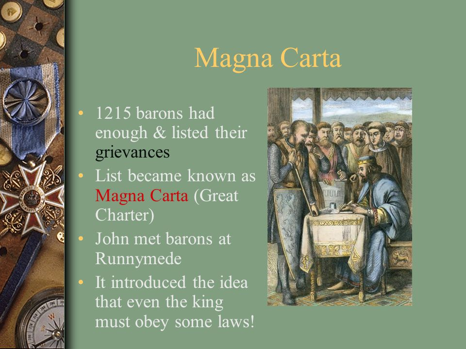 Magna Carta 1215 barons had enough & listed their grievances