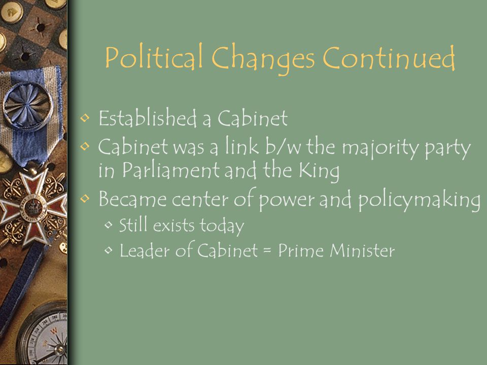 Political Changes Continued