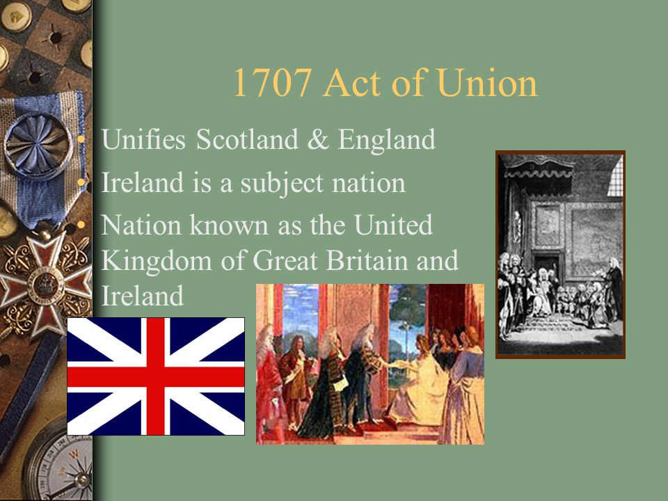 1707 Act of Union Unifies Scotland & England
