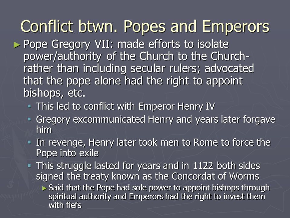 Conflict btwn. Popes and Emperors
