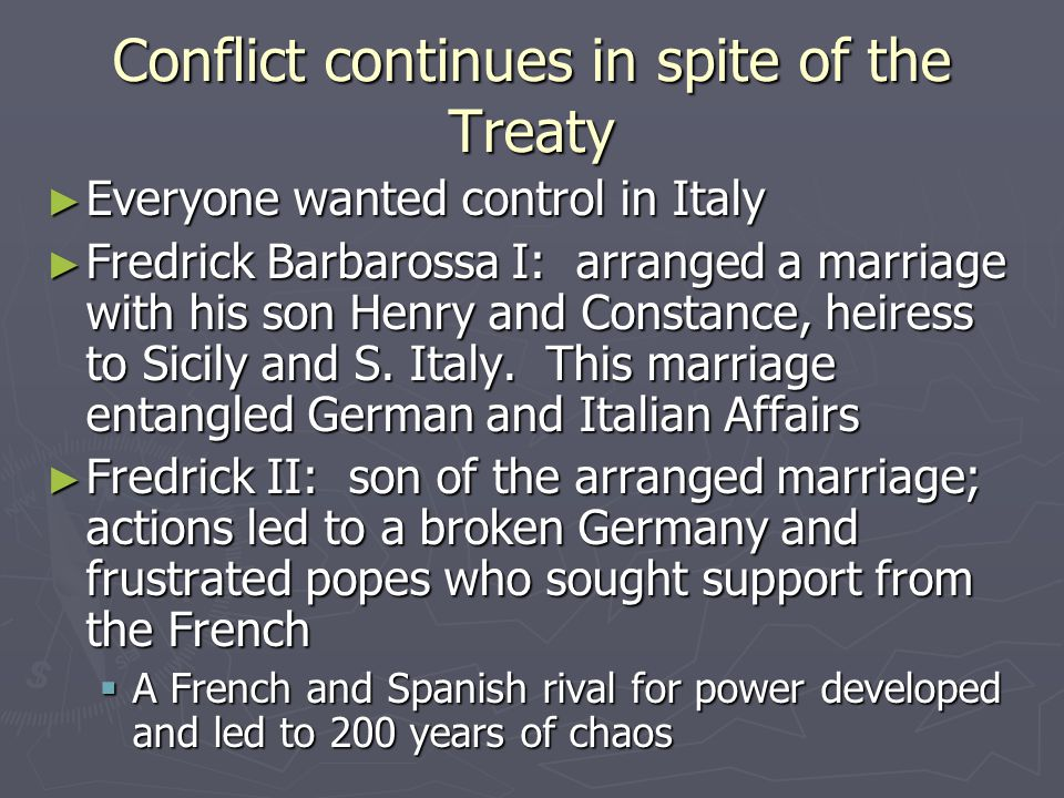 Conflict continues in spite of the Treaty