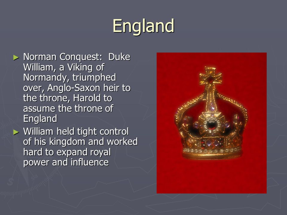 England Norman Conquest: Duke William, a Viking of Normandy, triumphed over, Anglo-Saxon heir to the throne, Harold to assume the throne of England.
