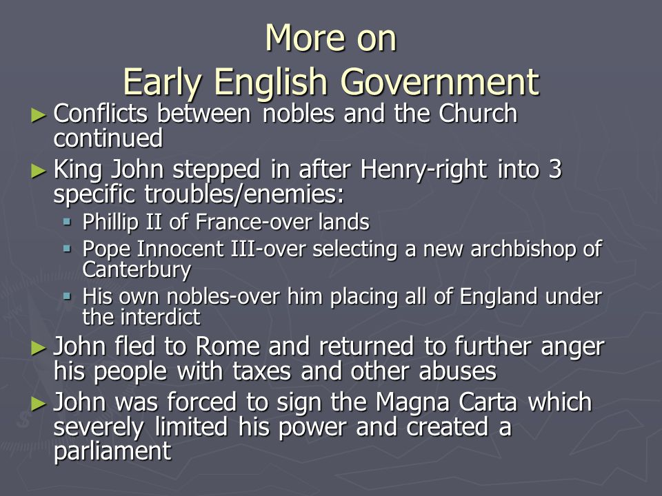 More on Early English Government