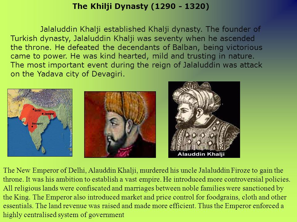 The Khilji Dynasty (1290 - 1320)
