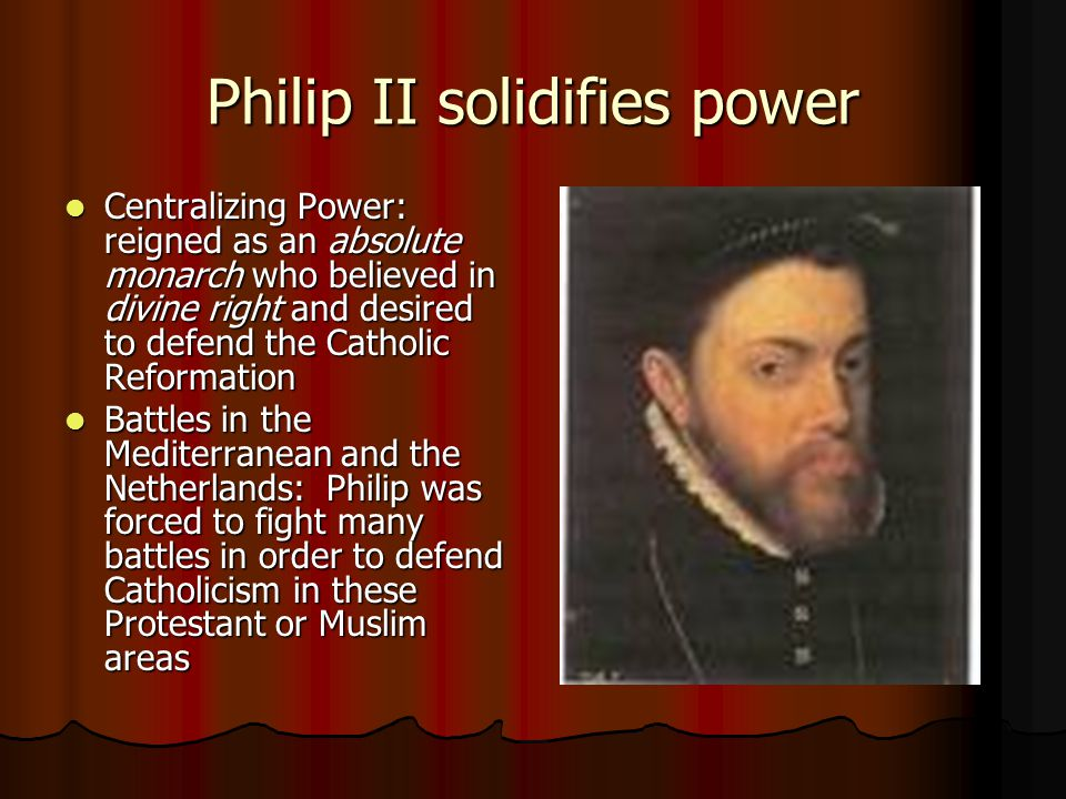 Philip II solidifies power