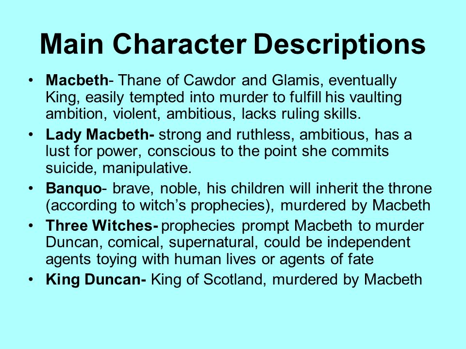 the description of macbeth as the hero in shakespeares macbeth An analysis of the tragic hero macbeth a general analysis of william shakespeares sonnets  anti hero macbeth in macbeth  description and explanation.
