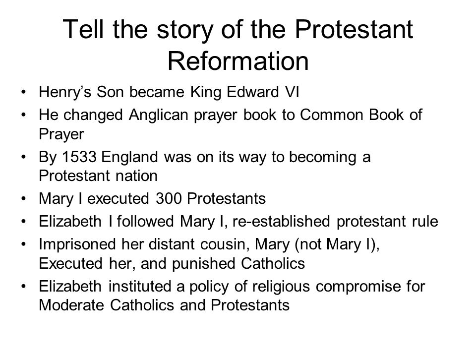 Tell the story of the Protestant Reformation