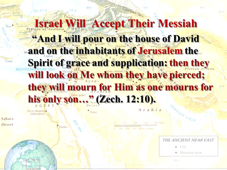 Israel Will Accept Their Messiah