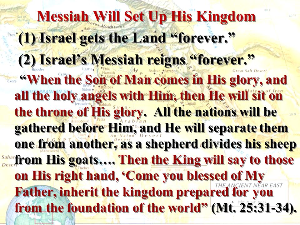 (1) Israel gets the Land forever.