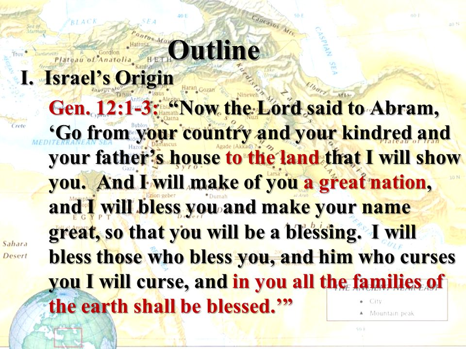 Outline I. Israel's Origin