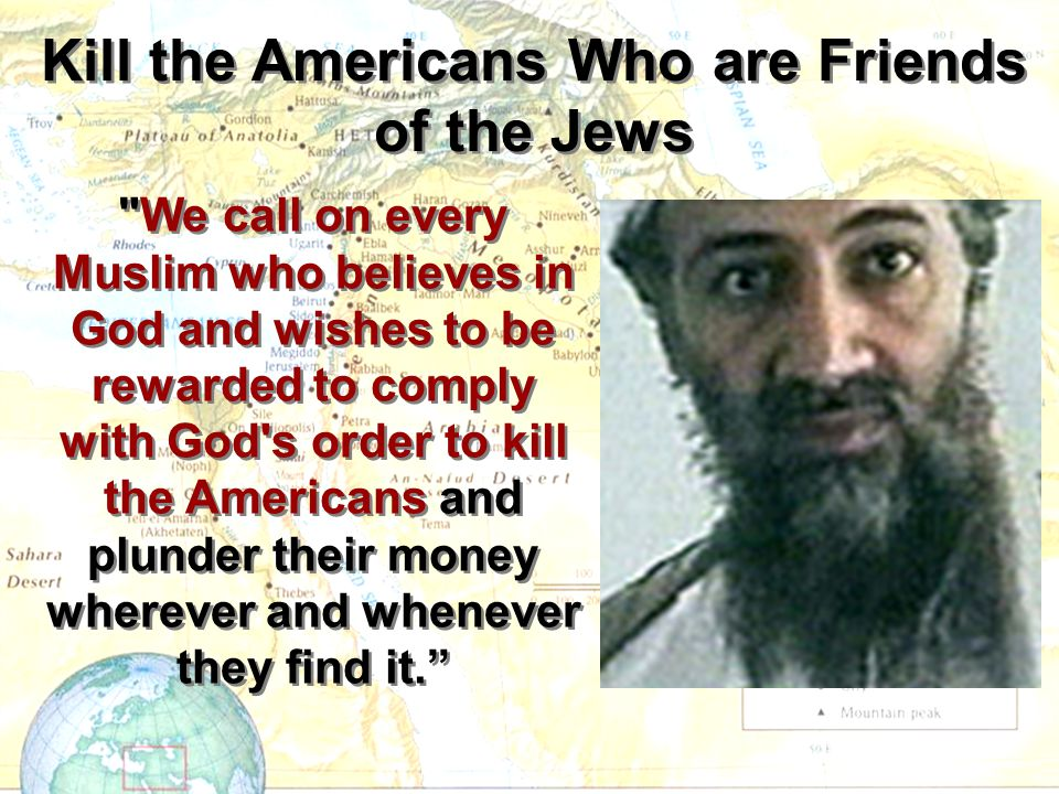 Kill the Americans Who are Friends of the Jews