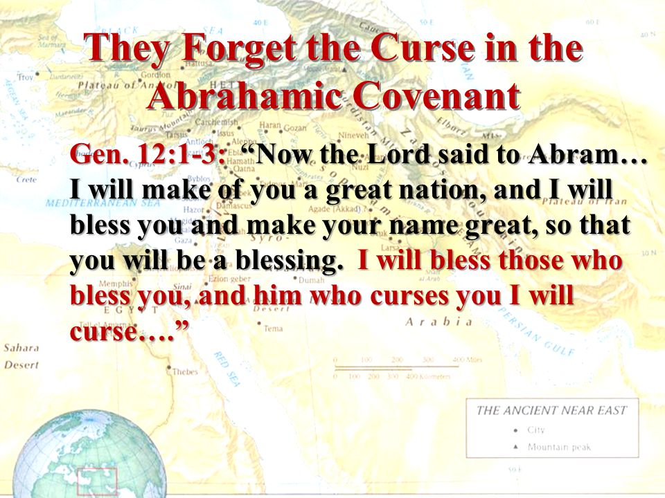 They Forget the Curse in the Abrahamic Covenant