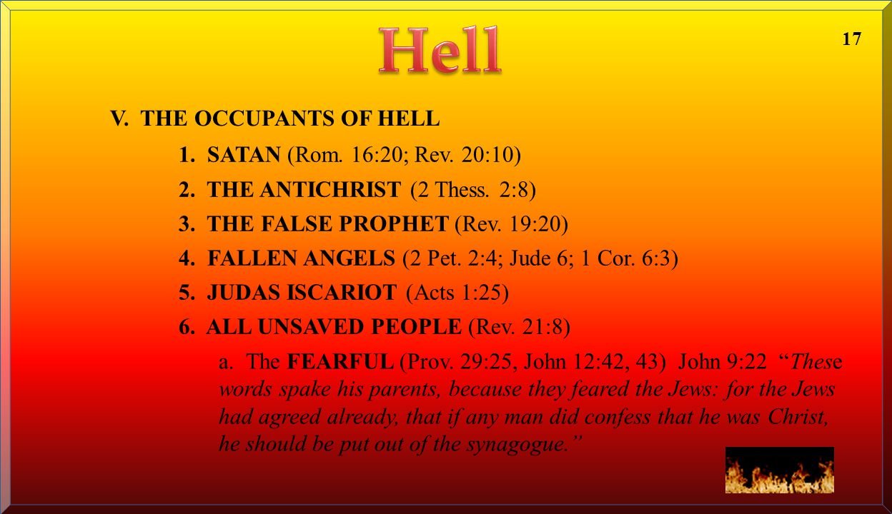 Hell V. THE OCCUPANTS OF HELL 1. SATAN (Rom. 16:20; Rev. 20:10)
