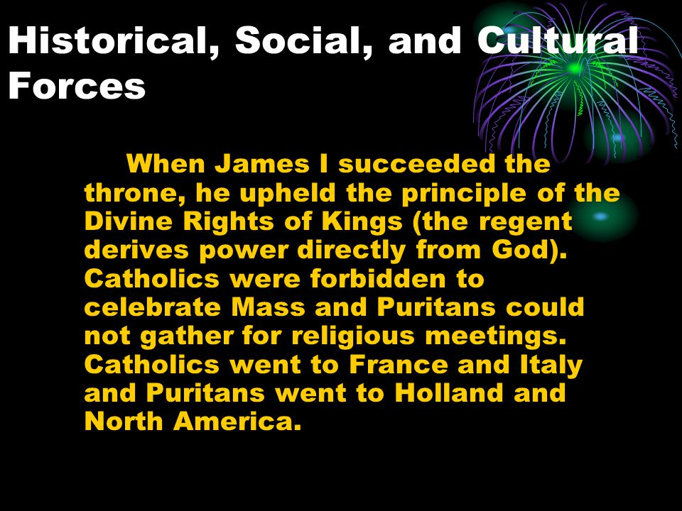 Historical, Social, and Cultural Forces