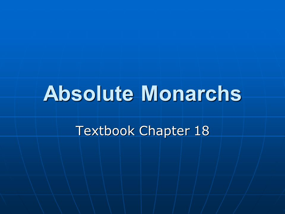 Absolute Monarchs Textbook Chapter 18