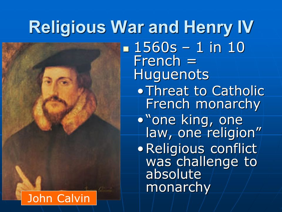 Religious War and Henry IV